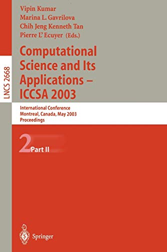 9783540401612: Computational Science and Its Applications - ICCSA 2003: International Conference, Montreal, Canada, May 18-21, 2003, Proceedings, Part II (Lecture Notes in Computer Science) (v. 2668, Pt. II)