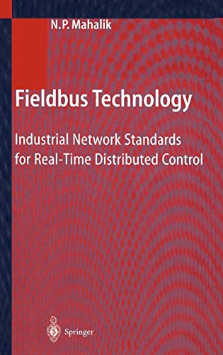 9783540401834: Fieldbus Technology: Industrial Network Standards for Real-Time Distributed Control