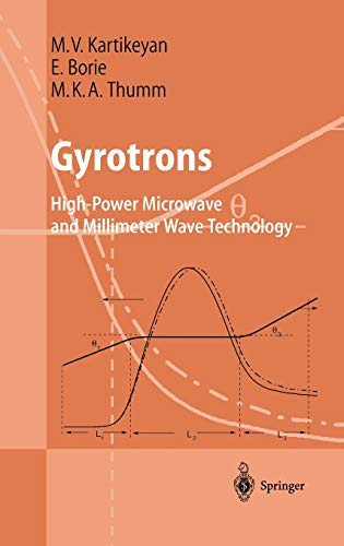 9783540402008: Gyrotrons: High-Power Microwave and Millimeter Wave Technology (Advanced Texts in Physics)