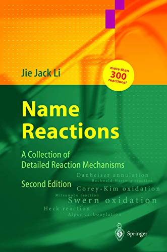 Name Reactions 2Ed: A Collection Of Detailed: Li J.J.