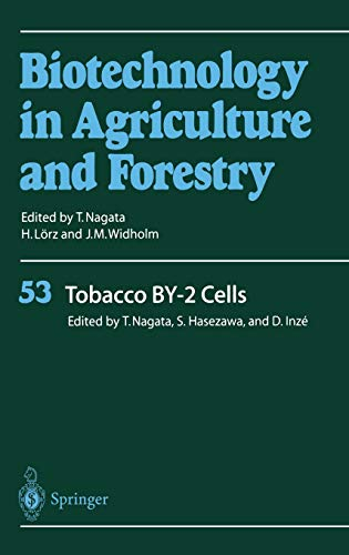 Tobacco BY-2 Cells Biotechnology in Agriculture and Forestry