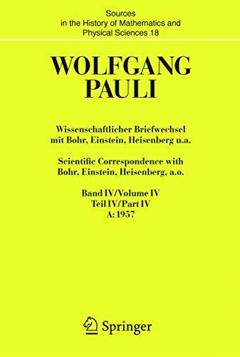 Wissenschaftlicher Briefwechsel mit Bohr, Einstein, Heisenberg u.a. 2 Bände: Wolfgang Pauli
