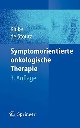 9783540403142: Symptomorientierte onkologische Therapie: Ein Leitfaden zur pharmakologischen Behandlung