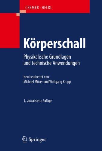 9783540403364: Körperschall: Physikalische Grundlagen und technische Anwendungen (German Edition)