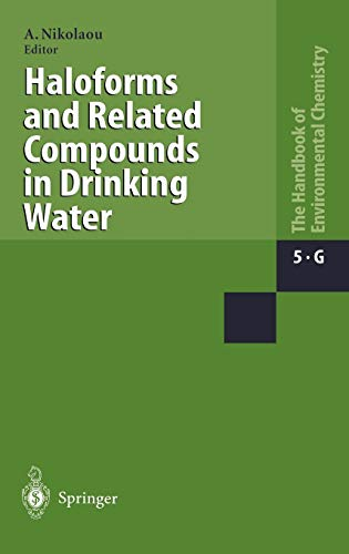 Haloforms and Related Compounds in Drinking Water: Anastasia Nikolaou