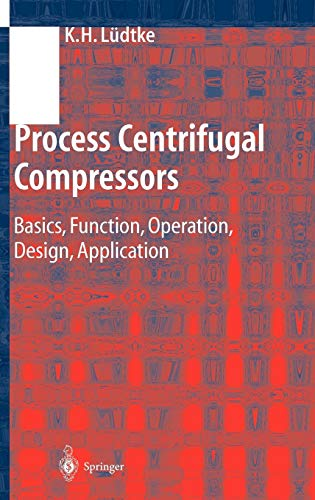 9783540404279: Process Centrifugal Compressors: Basics, Function, Operation, Design, Application