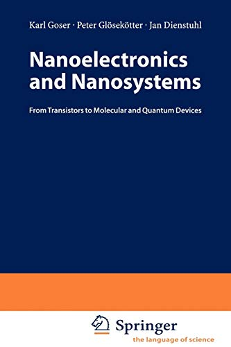 9783540404439: Nanoelectronics and Nanosystems: From Transistors to Molecular and Quantum Devices