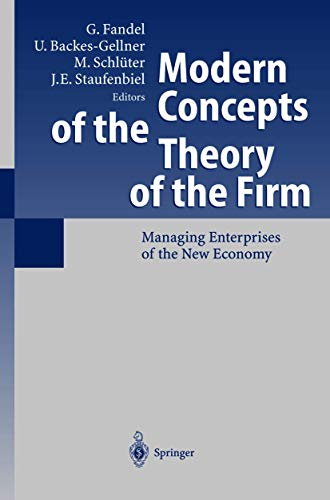 Modern concepts of the theory of the firm. Managing enterprises of the new economy. In collaborat...