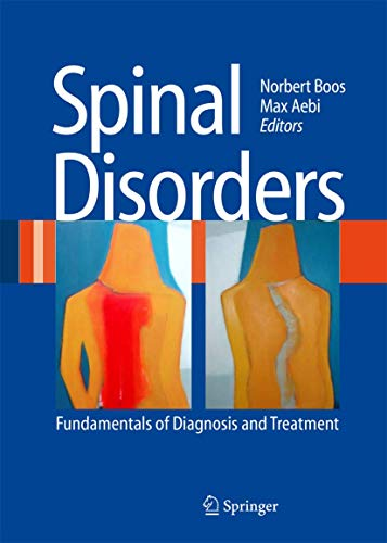 Spinal Disorders: Fundamentals of Diagnosis and Treatment (Hardcover)