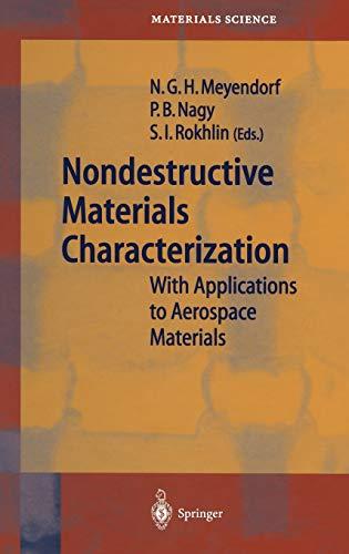 Nondestructive Materials Characterization: Norbert G. H. Meyendorf
