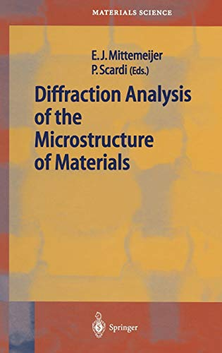 9783540405191: Diffraction Analysis of the Microstructure of Materials (Springer Series in Materials Science)
