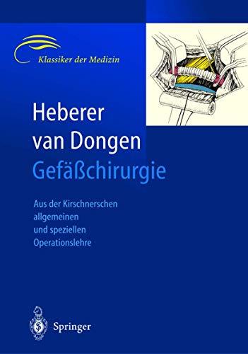 9783540405641: Gefäßchirurgie: Aus der allgemeinen und speziellen Operationslehre (Klassiker Der Medizin)