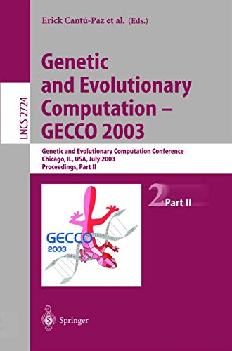 9783540406037: Genetic and Evolutionary Computation--GECCO 2003 PART II