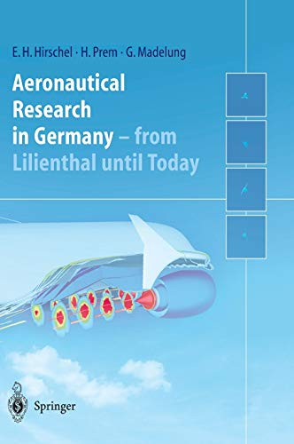 Aeronautical Research in Germany: Ernst Heinrich Hirschel