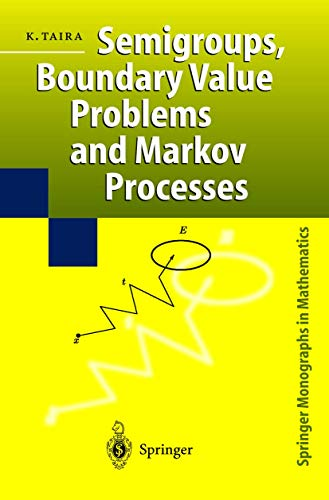9783540406518: Semigroups, Boundary Value Problems and Markov Processes (Springer Monographs in Mathematics)
