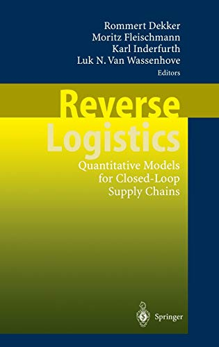 9783540406969: Reverse Logistics: Quantitative Models for Closed-Loop Supply Chains