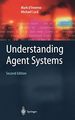 9783540407003: Understanding Agent Systems (Springer Series on Agent Technology)