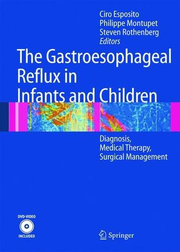 The Gastroesophageal Reflux in Infants and Children: