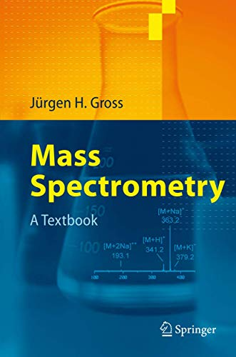 9783540407393: Mass Spectrometry: A Textbook