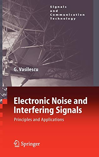 Electronic Noise and Interfering Signals: Gabriel Vasilescu