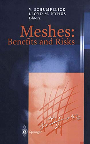9783540407577: Meshes: Benefits and Risks