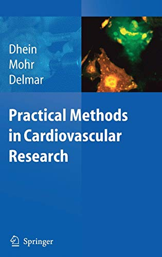 Practical Methods in Cardiovascular Research: Stefan Dhein