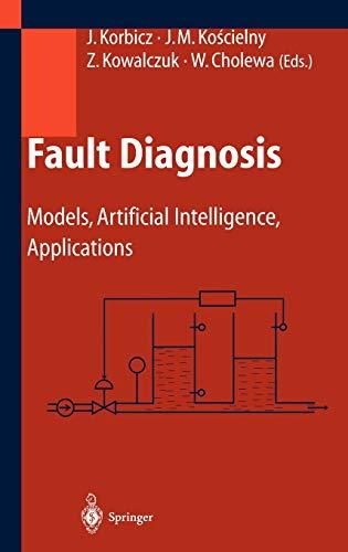 9783540407676: Fault Diagnosis: Models, Artificial Intelligence, Applications