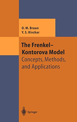 The Frenkel-Kontorova Model: Concepts, Methods, and Applications (Theoretical and Mathematical ...