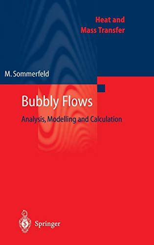 9783540407911: Bubbly Flows: Analysis, Modelling and Calculation (Heat and Mass Transfer)