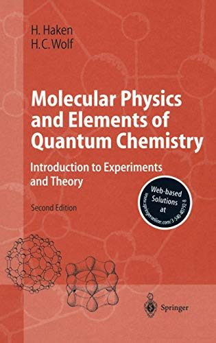 9783540407928: Molecular Physics and Elements of Quantum Chemistry: Introduction to Experiments and Theory (Advanced Texts in Physics)
