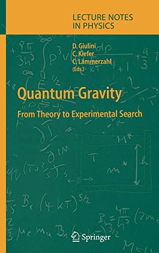 9783540408109: Quantum Gravity: From Theory to Experimental Search (Lecture Notes in Physics)