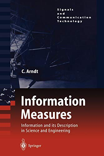 9783540408550: Information Measures: Information and its Description in Science and Engineering (Signals and Communication Technology)