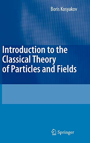 9783540409335: Introduction to the Classical Theory of Particles and Fields