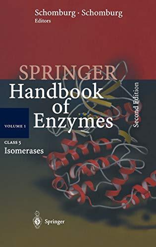Class 5: Isomerases (Springer Handbook of Enzymes): Springer