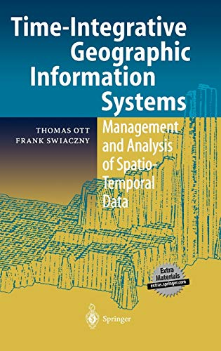 Time-Integrative Geographic Information Systems: Thomas Ott