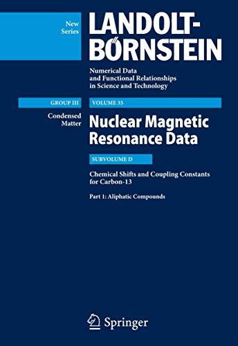 Chemical Shifts And Coupling Constants for Flourine, Nitrogen: Platzer, S./ Gupta, R. R./ Jain, M. ...