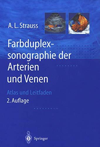9783540410485: Farbduplexsonographie der Arterien und Venen: Atlas und Leitfaden (German Edition)