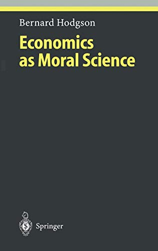 9783540410621: Economics as Moral Science (Ethical Economy)