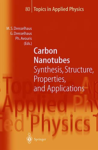 Carbon Nanotubes: Synthesis, Structure, Properties and Applications: Springer