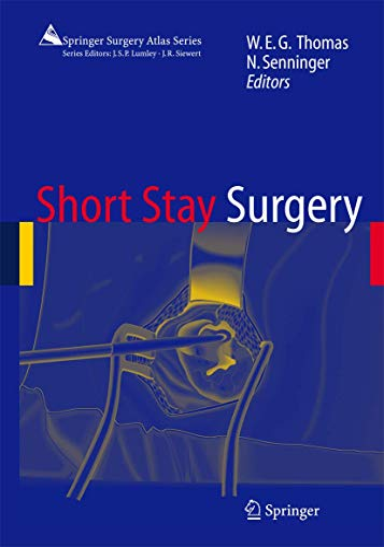 9783540411017: Short Stay Surgery (Springer Surgery Atlas Series)