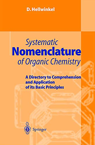 9783540411383: Systematic Nomenclature of Organic Chemistry: A Directory to Comprehension and Application of its Basic Principles