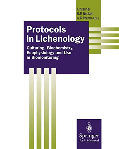 9783540411390: Protocols in Lichenology: Culturing, Biochemistry, Ecophysiology and Use in Biomonitoring (Springer Lab Manuals)