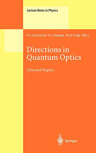 Directions in Quantum Optics: A Collection of