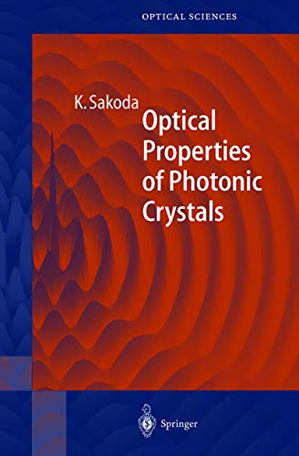 9783540411994: Optical Properties of Photonic Crystals