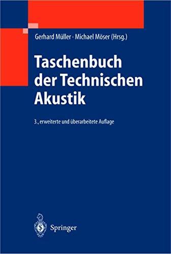Taschenbuch der Technischen Akustik: Gerhard M�ller