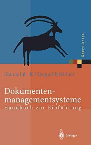 9783540412502: Dokumentenmanagementsysteme: Handbuch zur Einführung (Xpert.press) (German Edition)