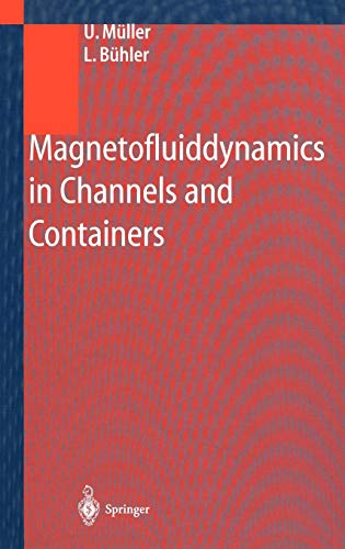9783540412533: Magnetohydrodynamics in Channels and Containers