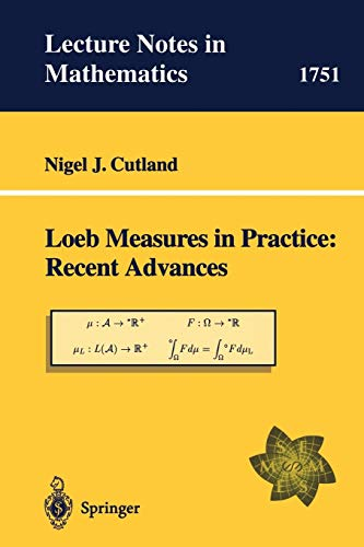 9783540413844: Loeb Measures in Practice: Recent Advances: EMS Lectures 1997 (Lecture Notes in Mathematics)