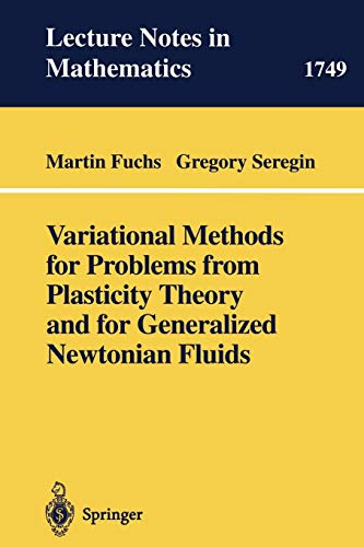 9783540413974: Variational Methods for Problems from Plasticity Theory and for Generalized Newtonian Fluids