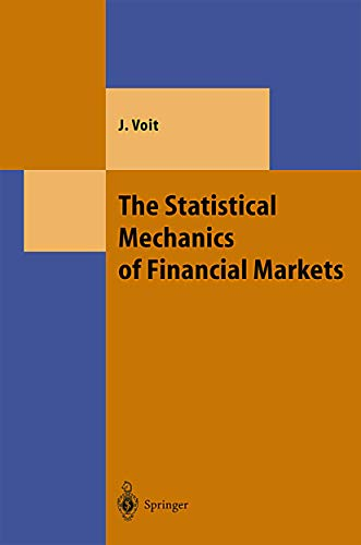 9783540414094: The Statistical Mechanics of Financial Markets (Texts and Monographs in Physics)